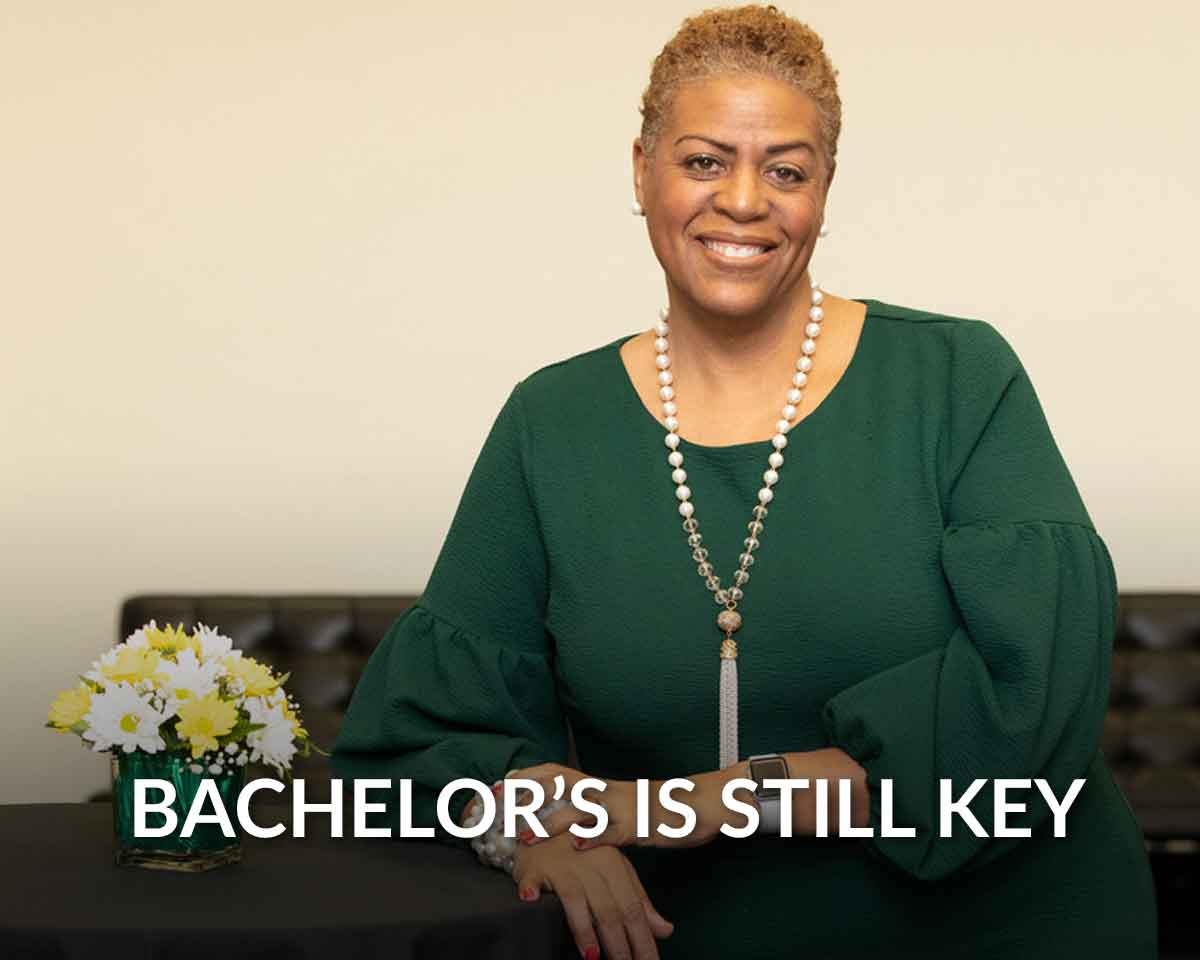 Why the bachelor's degree matters more than ever
