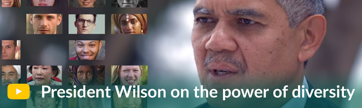 """President Wilson's """"Perspectives"""" video on diversity/inclusion"""