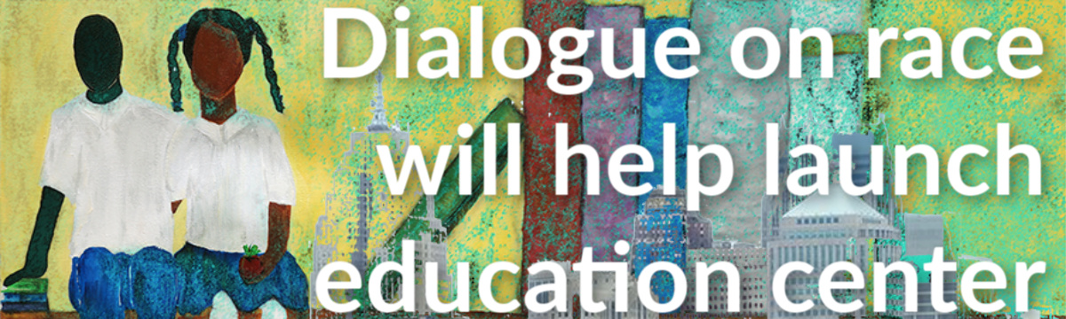 Newly named Kaplan Center for Research on Urban Education marks launch with dialogue on race