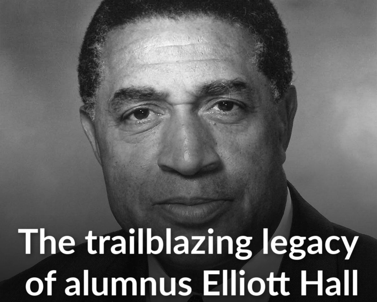 Agent of change: The trailblazing life of alumnus Elliott Hall