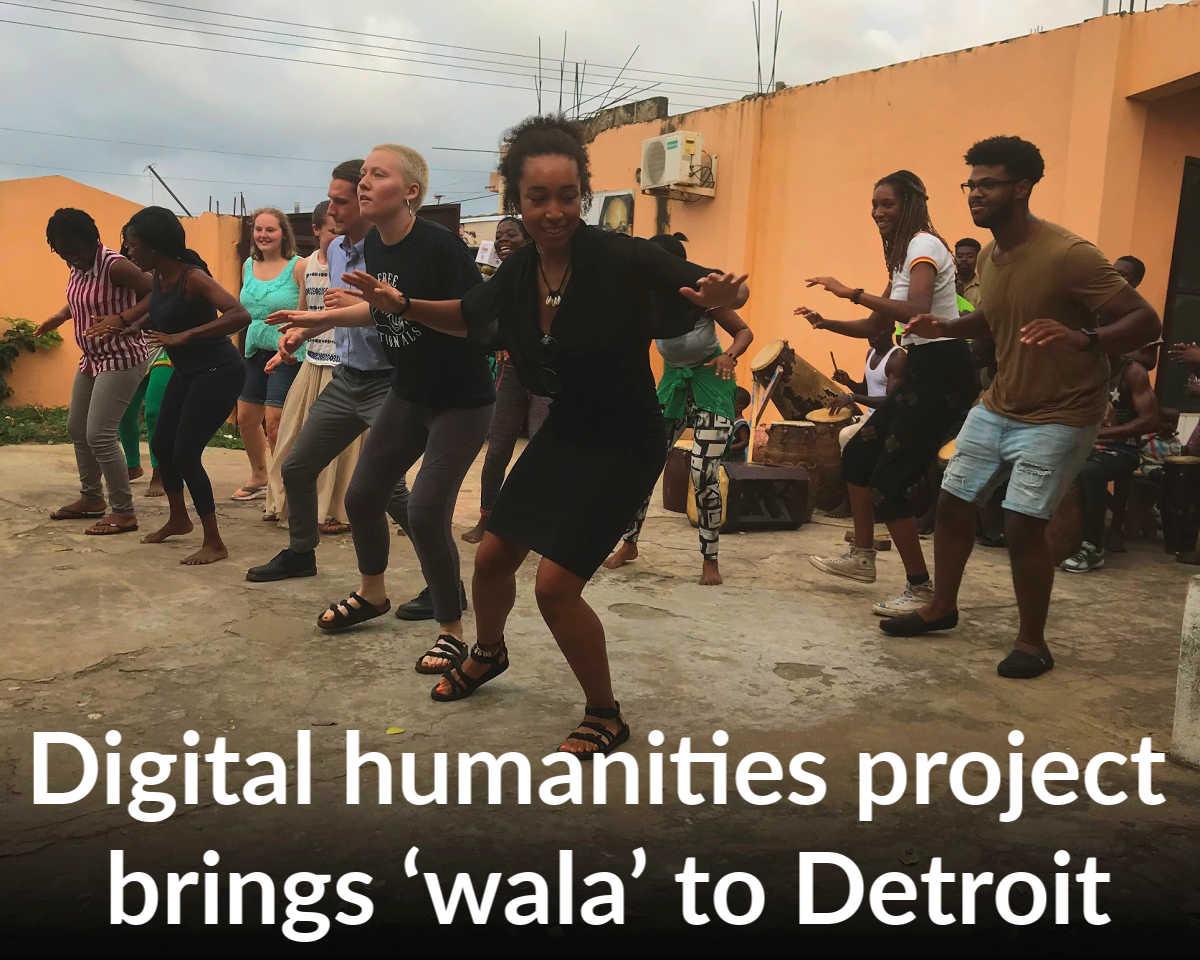 Digital humanities project brings 'wala' to Wayne State