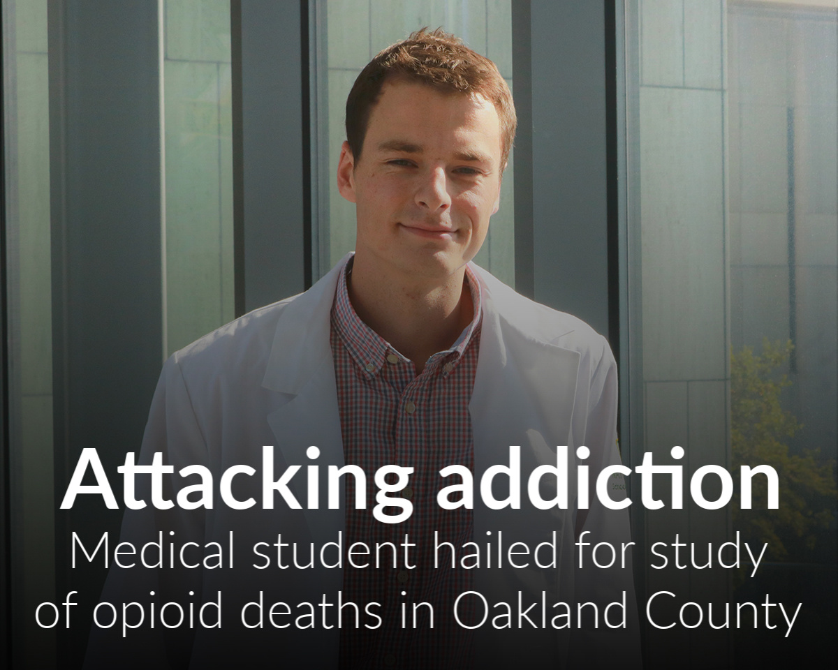 Med school student provides analysis for opioid deaths on Oakland County