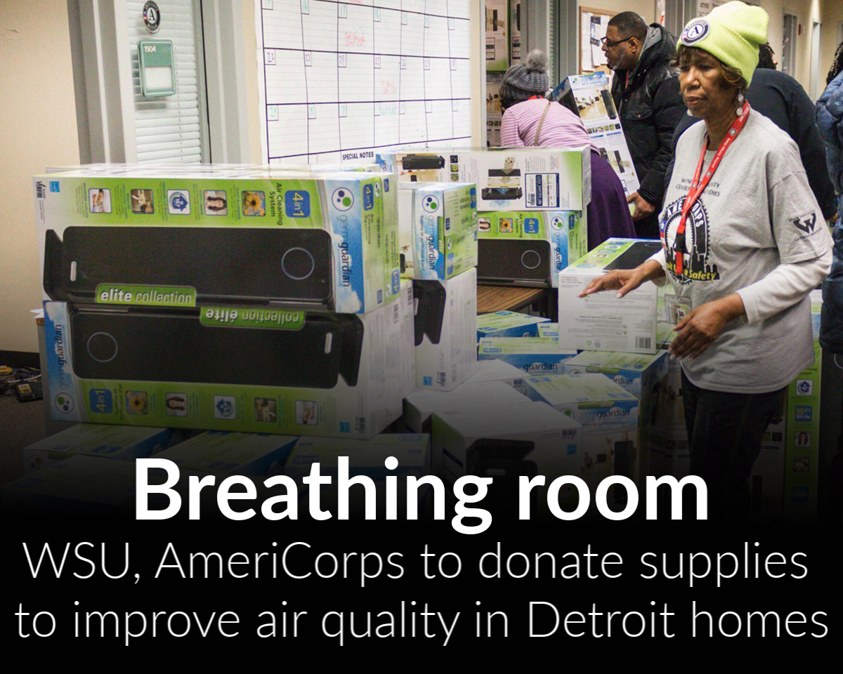WSU, AmeriCorps to donate kits to improve air quality of Detroit homes