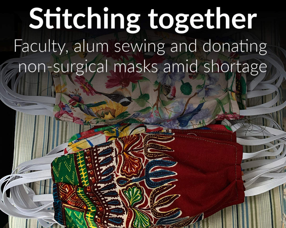 Fashion department faculty, alum sew masks for health care workers, first responders battling COVID-19