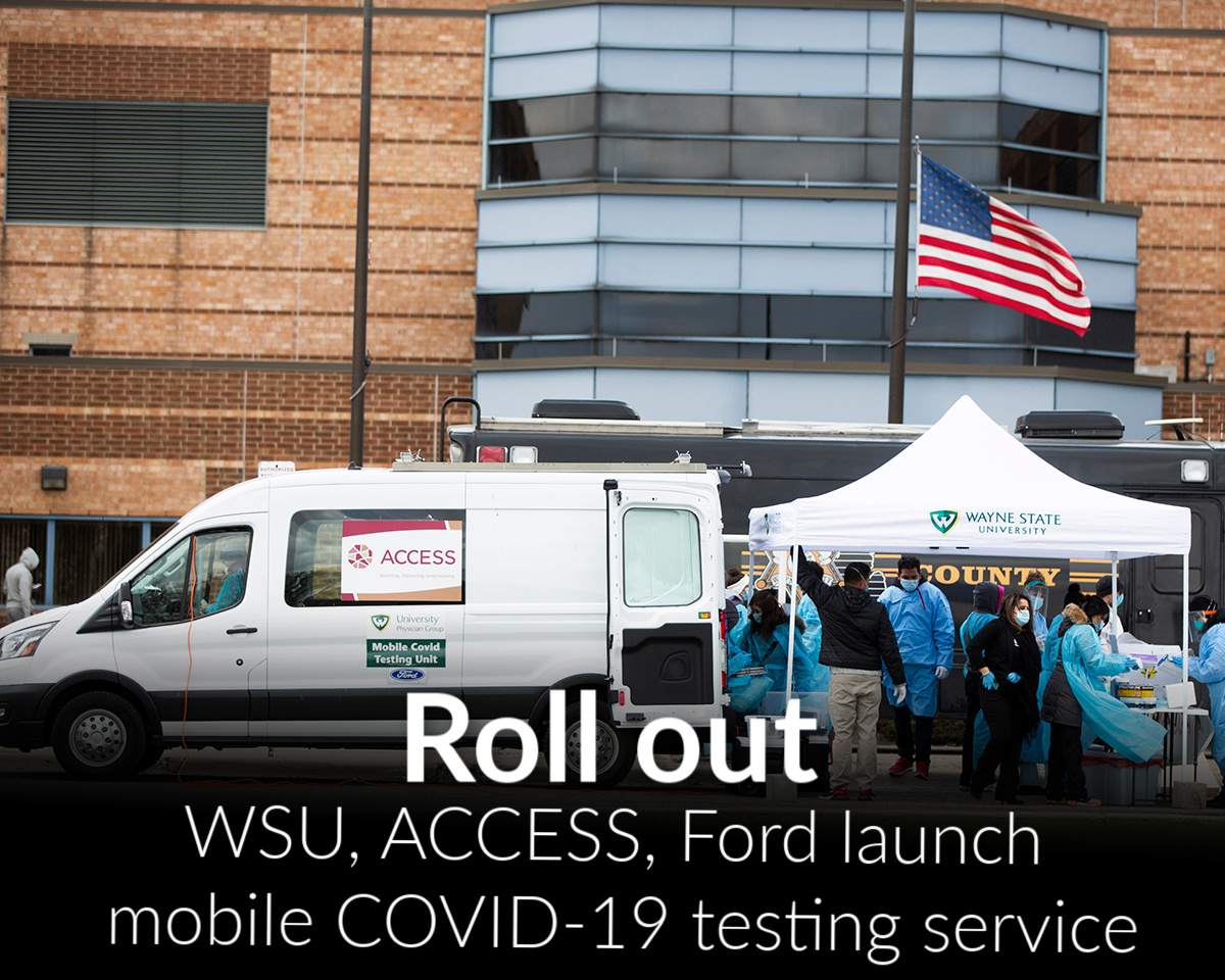 Ford, Wayne State University, ACCESS launch first mobile COVID-19 testing for Michigan first responders