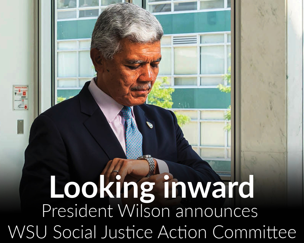 Looking inward: President Wilson announces creation of Social Justice Action Committee for WSU