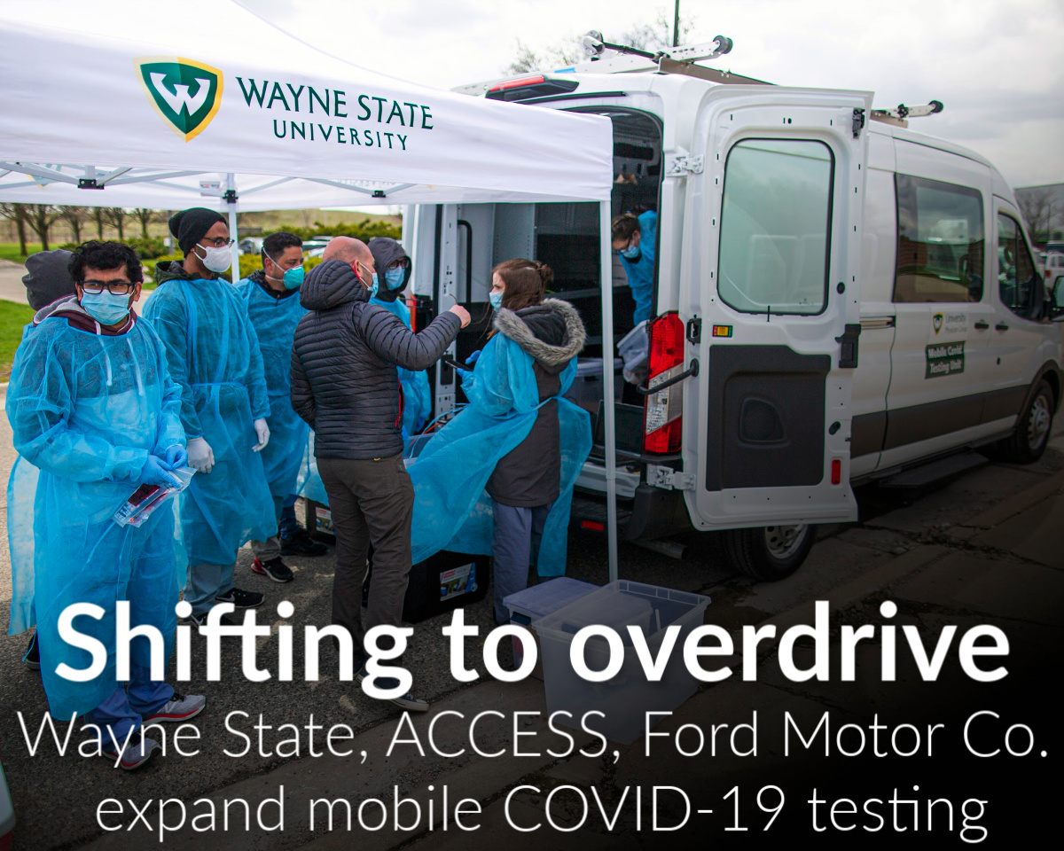Wayne State University, ACCESS, Ford Coalition expands mobile COVID-19 testing; effort tests more than 10,000