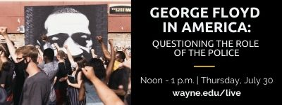 George Floyd in America: Questioning the Role of the Police