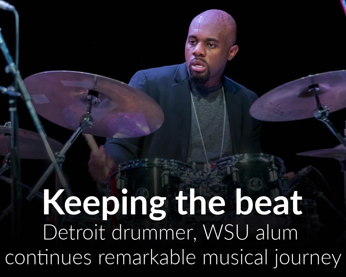 Detroit drummer, WSU alumnus continues musical journey
