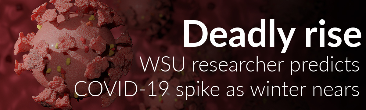 Wayne State researcher predicts a COVID-19 spike as winter nears