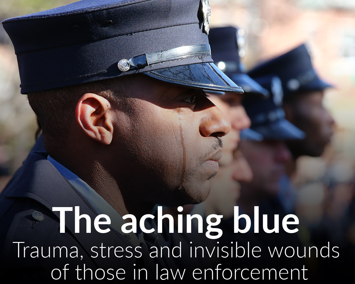 The aching blue: Trauma, stress and invisible wounds of those in lawenforcement
