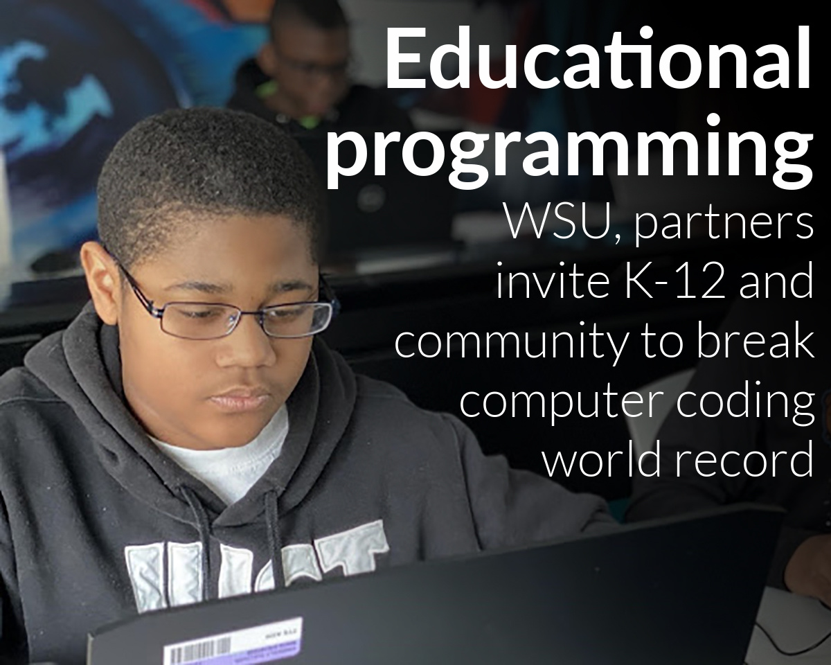 Wayne State University, partners invite K-12 and community to break world record in computer science programming with Michigan Accelerate Computer Science virtual event