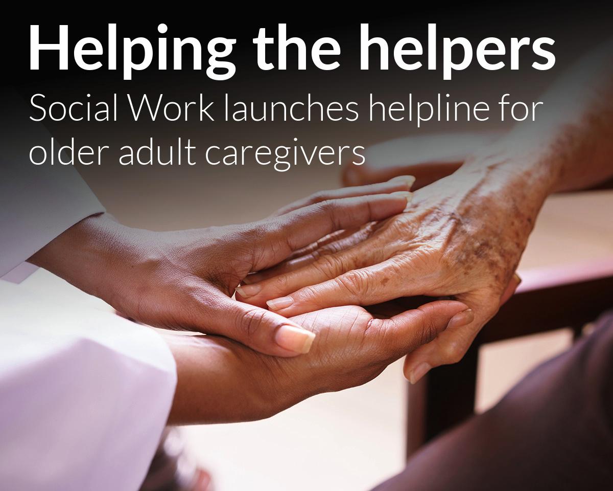 Wayne State Social Work launches older adult caregiver support helpline