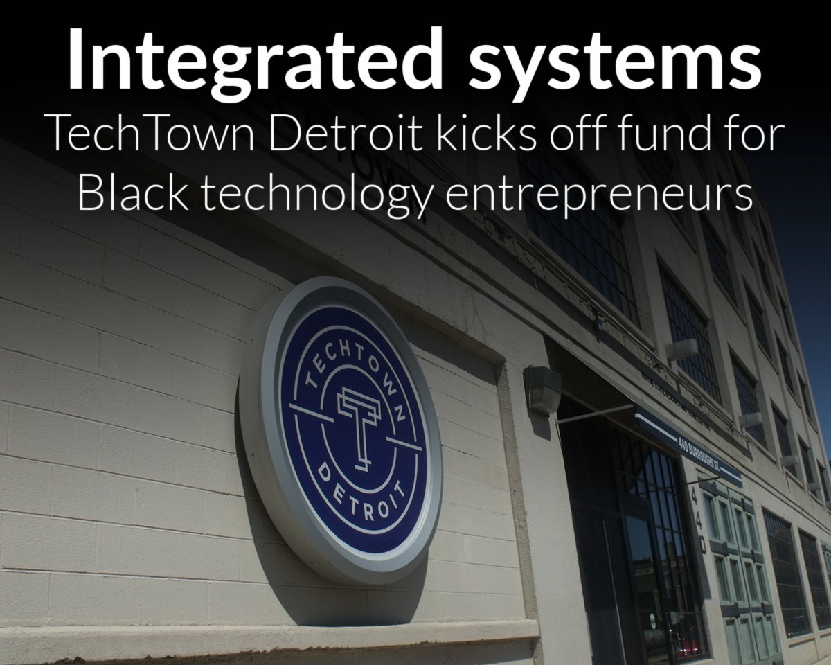 TechTown Detroit Kicks Off Startup Fund For Black Tech Entrepreneurs