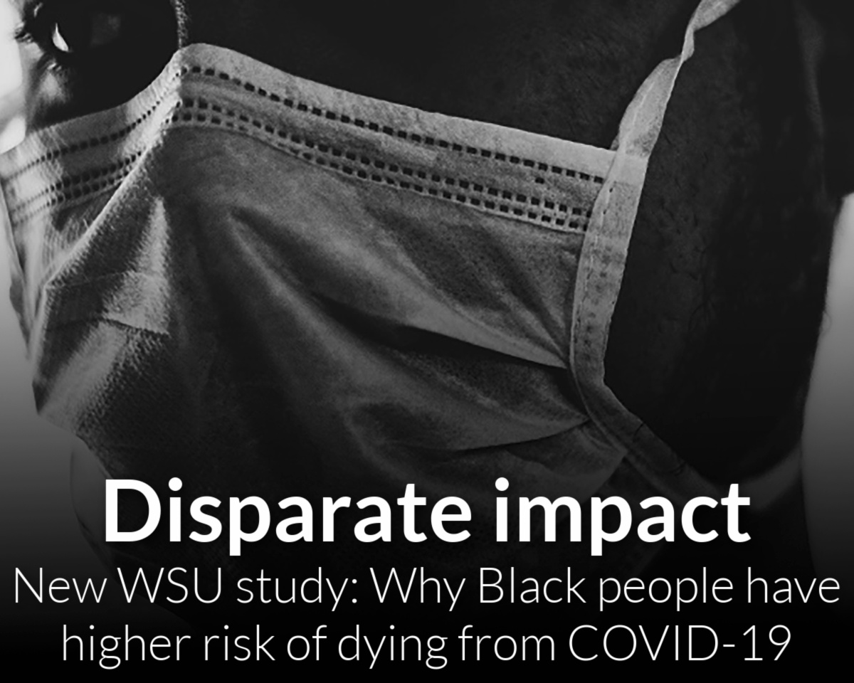 New study from Wayne State explores why Blacks have a higher risk of dying from COVID-19