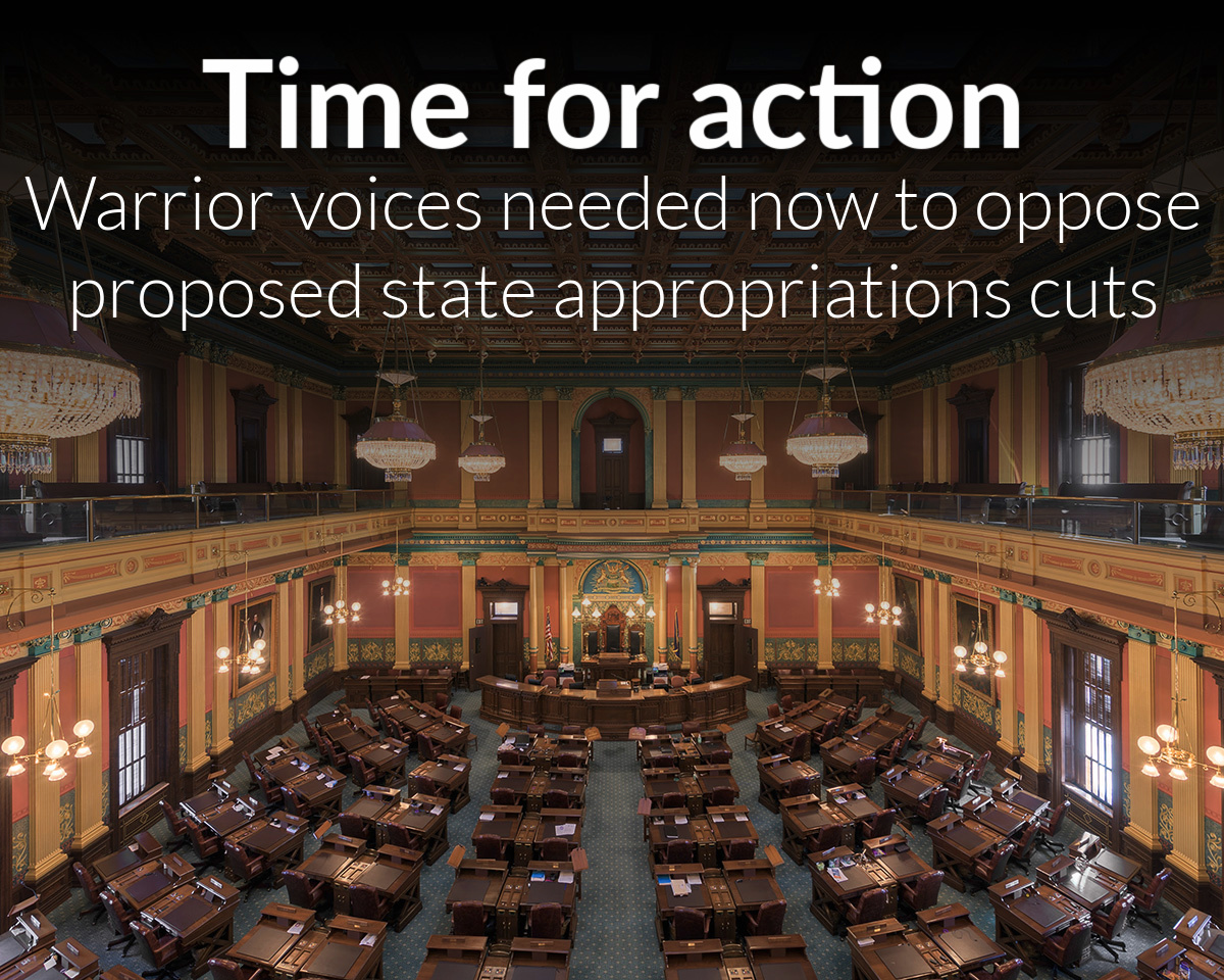 Warrior voices needed now to oppose proposed state appropriations cuts