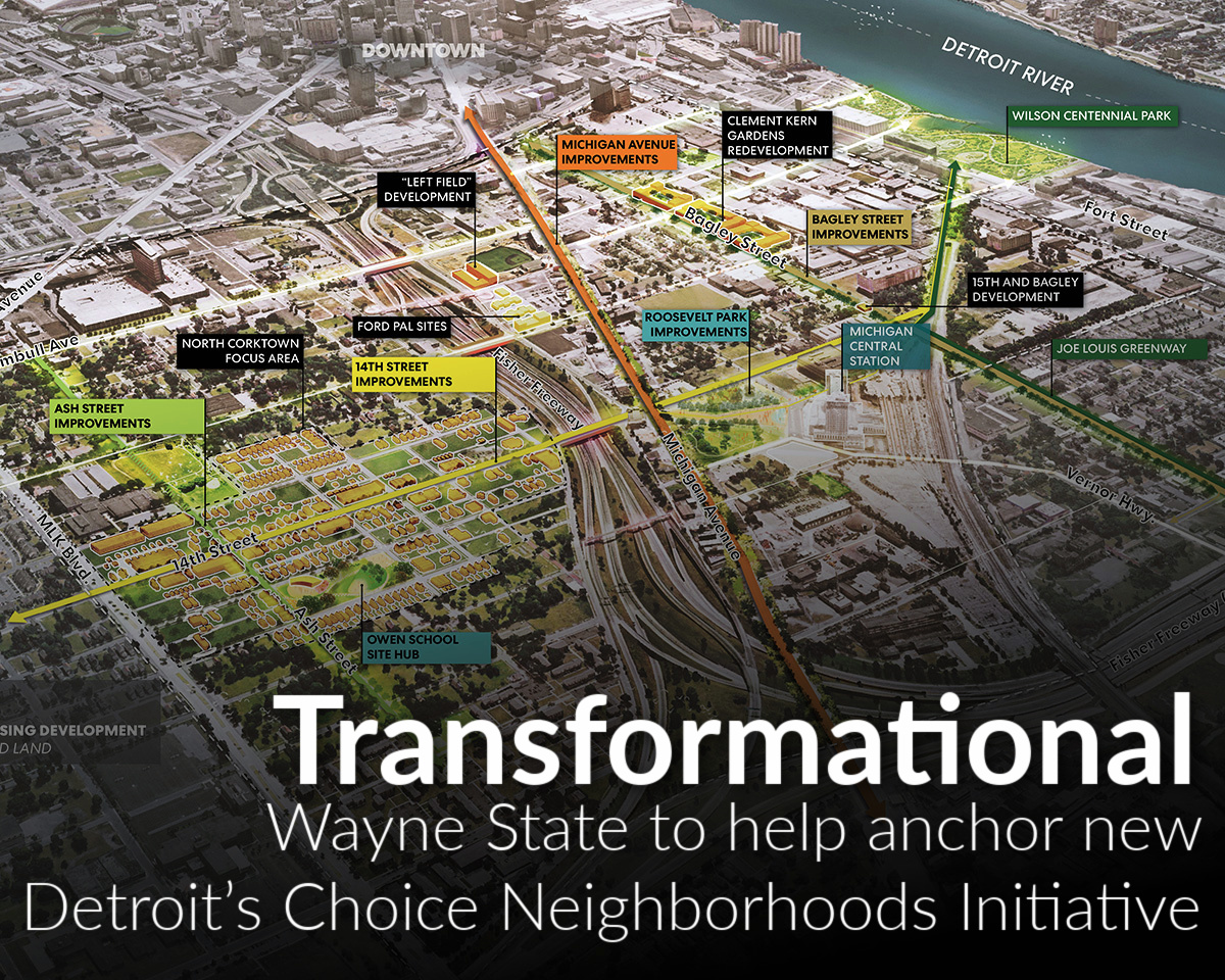 Wayne State to serve as anchor institution in Detroit's Choice Neighborhoods Initiative