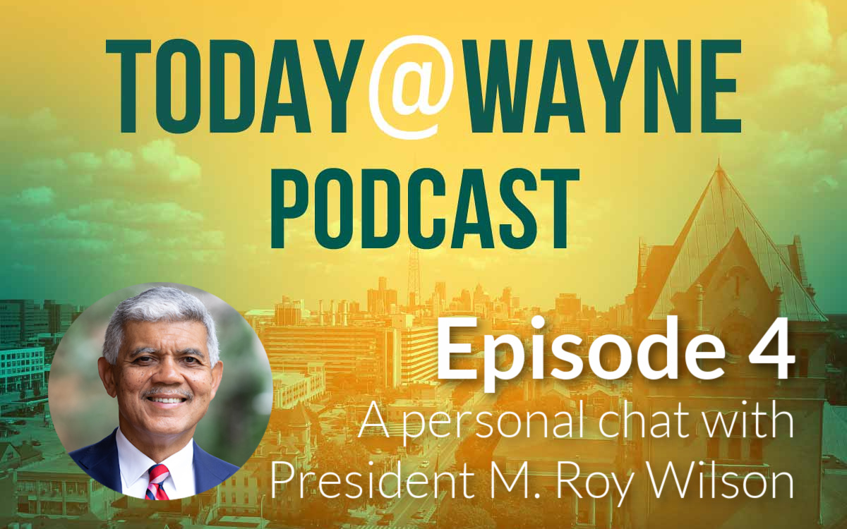 President Wilson talks about his memoir, upbringing and more in intimate Today@Wayne Podcast interview