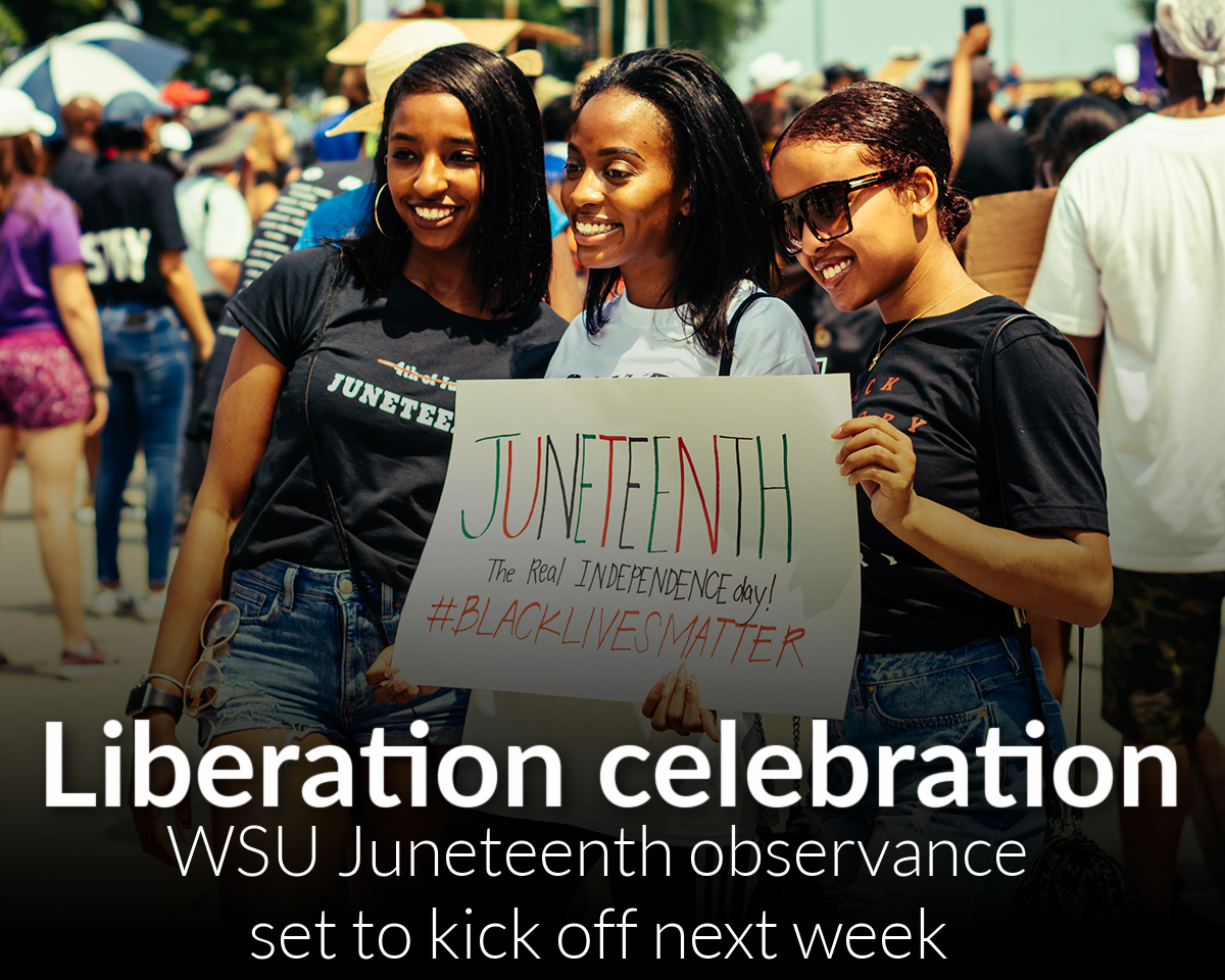 Juneteenth celebrations at WSU set to kick off June 13