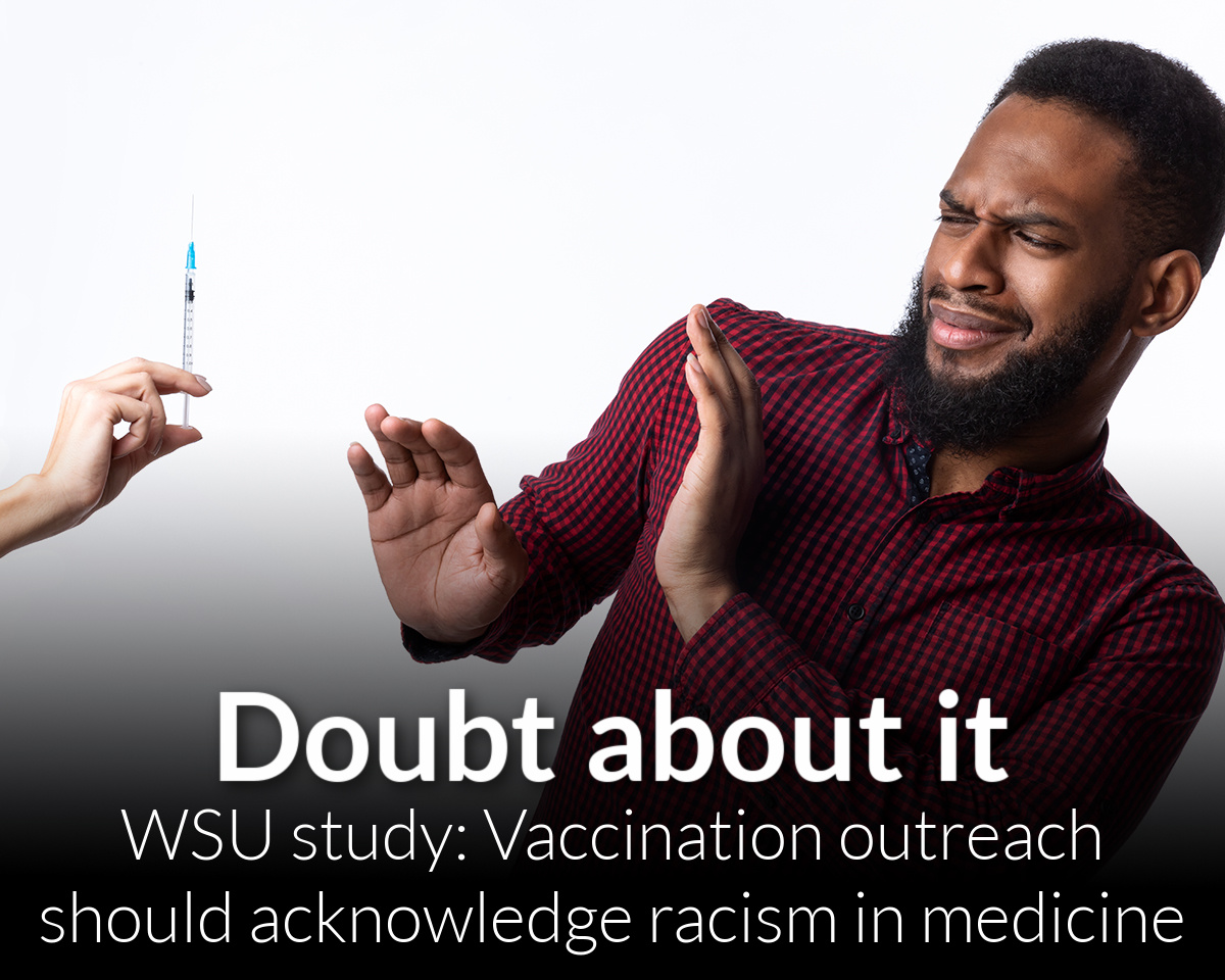 WSU study published by JAMA says vaccination outreach should acknowledge racism in medicine