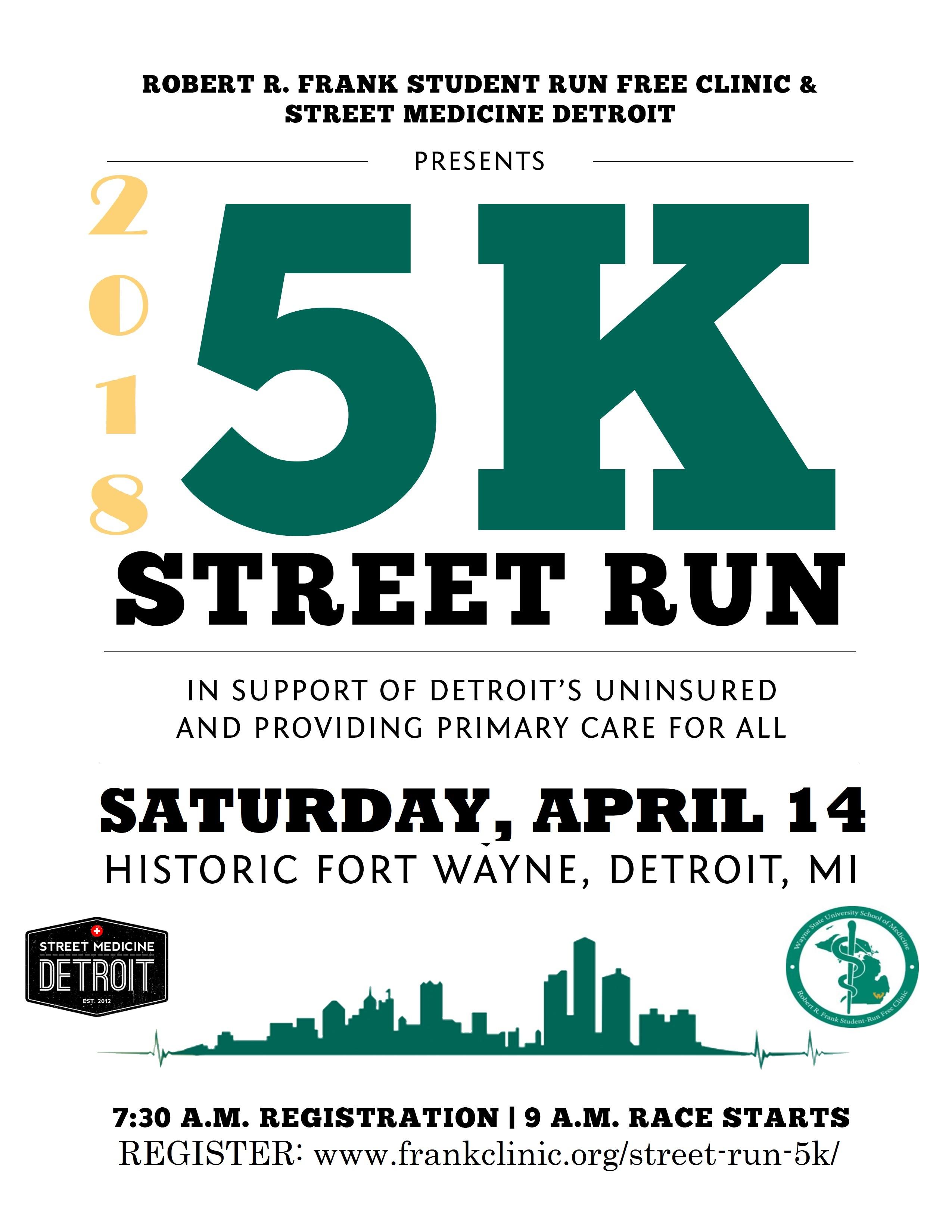 April 14 5K run/walk benefits Student-Run Free Clinic and Street Medicine Detroit