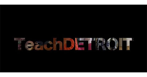 Make a Difference everyday...TeachDETROIT