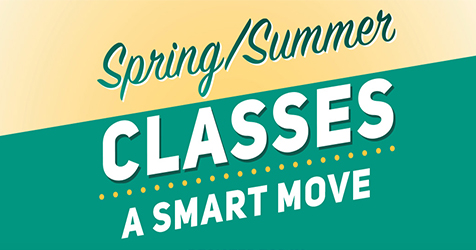 Spring/Summer Classes - A Smart Move