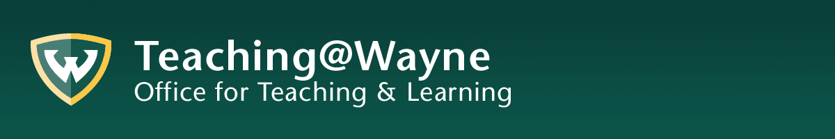 Office for Teaching & Learning - Wayne State University