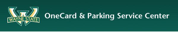 OneCard & Parking Service Center - Wayne State University