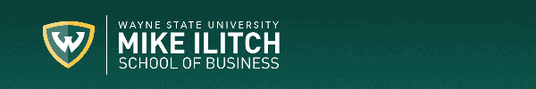 News from the Mike Ilitch School of Business - Wayne State University