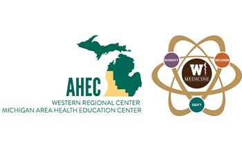 Michigan AHEC Scholars Program Curriculum Integrated in a New Western Michigan University Homer Stryker M.D. School of Medicine (WMed) Elective Course