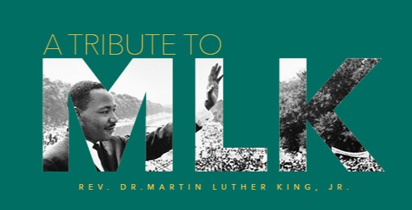 Join us for the 2020 Rev. Dr. Martin Luther King, Jr. Tribute
